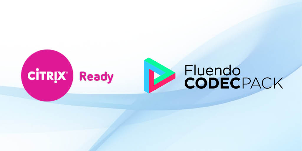 Citrix Systems reconoce que el Codec Pack de Fluendo es una solución que mejora la experiencia de los usuarios en ambientes VDI
