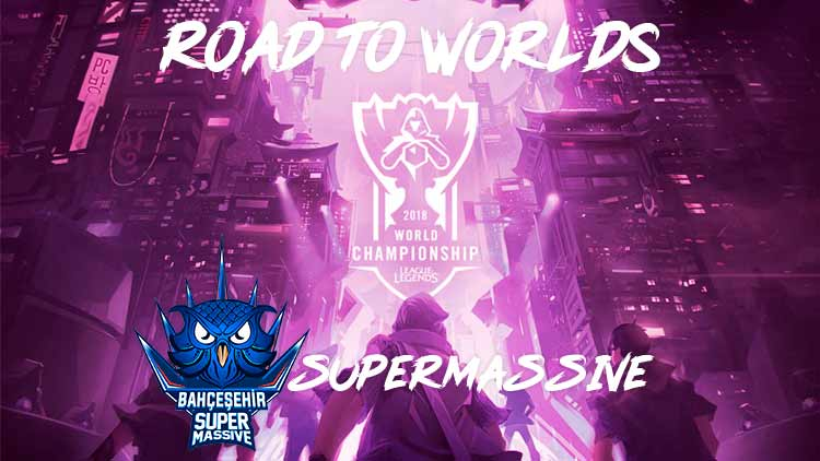 Road to Worlds - SuperMassive