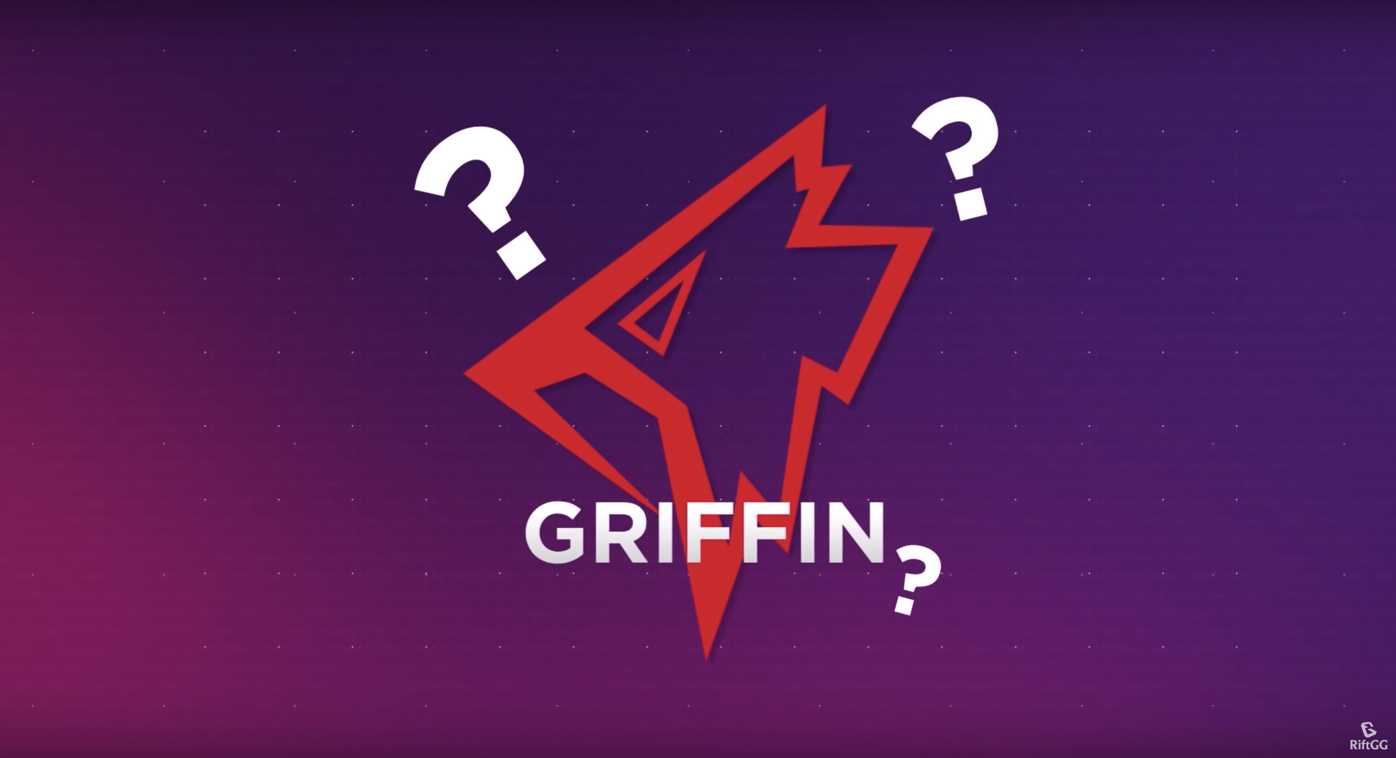 The Rise of Griffin